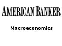 American Banker: Principles of Macroeconomics
